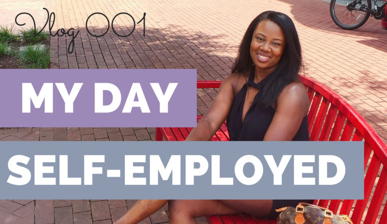A DAY IN THE LIFE VLOG | Self-Employed Online Entrepreneur