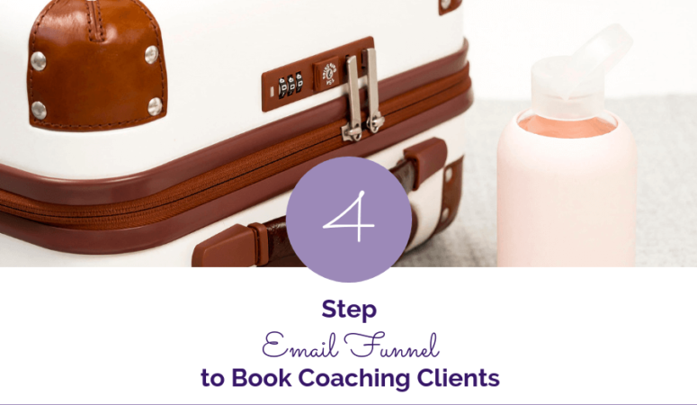 4 Step Email Funnel to Get Coaching Clients