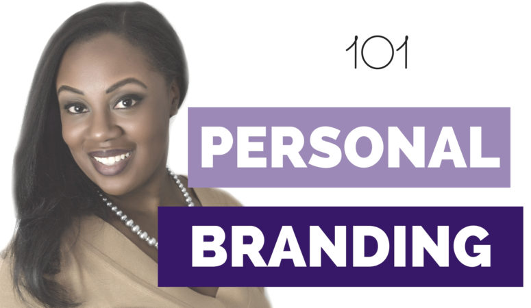 PERSONAL BRANDING 101: Brand Yourself in Business