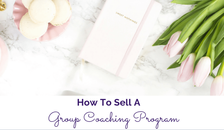 How To Sell A Group Coaching Program