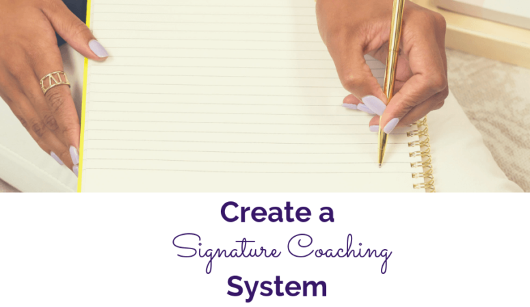 How to Create a Signature Coaching Program to Get Clients